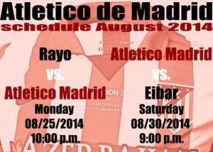 Atletico de Madrid schedule August 2014